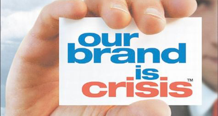 """Our Brand is Crisis"" Movie"
